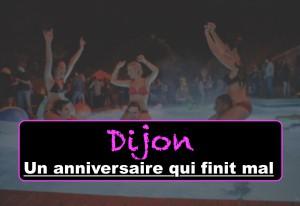 Dijon : Un anniversaire qui finit mal !